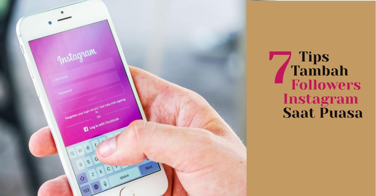 activomni-Tips-Tambah-Followers-Instagram-Saat-Puasa-bulan-ramadan-activtemplate-activflash